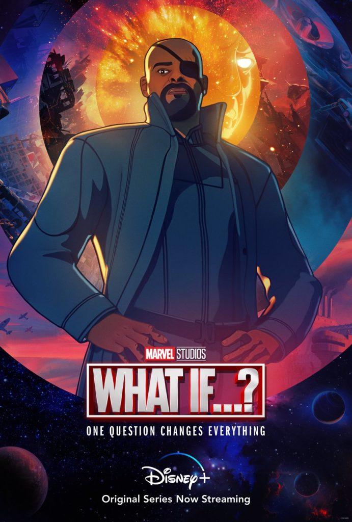 Póster de What If...? protagonizado por Nick Furia